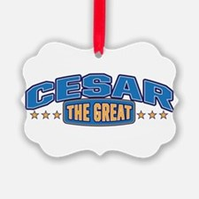 The Great Cesar Ornament