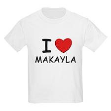 I love Makayla Kids T-Shirt