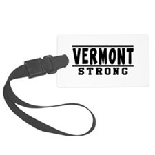 Vermont Strong Designs Luggage Tag
