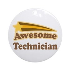 Awesome Technician Ornament (Round)