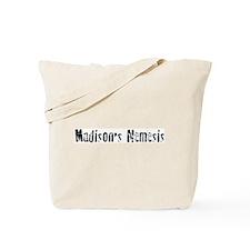 Madison's Nemesis Tote Bag
