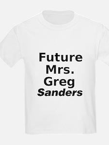 Future Mrs. Greg Sanders T-Shirt