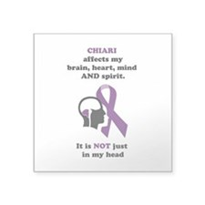 "Chiari Affects... Square Sticker 3"" x 3"""