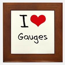 I Love Gauges Framed Tile