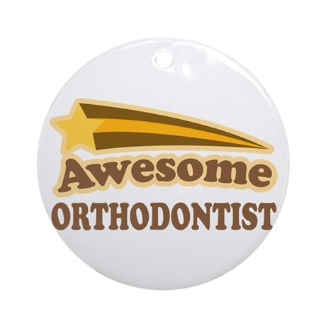 Awesome Orthodontist Ornament (Round)