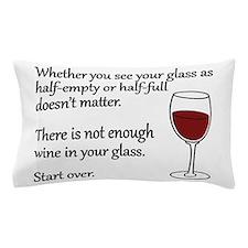 Glass Half Full Pillow Case