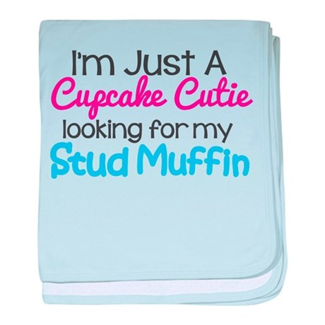 I'm just a Cutie Cupcake looking for my Stud Muffi