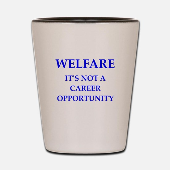 welfare Shot Glass