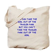 trailer park Tote Bag