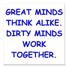 """dirty minds Square Car Magnet 3"""" x 3"""""""