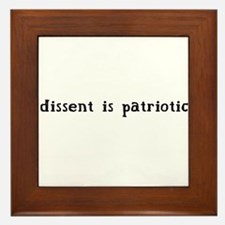 Dissent is Patriotic Framed Tile