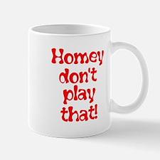 homey don't play that Mug