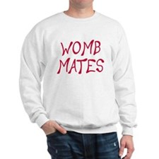 Womb Mates Sweatshirt