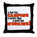 Bad Day Camping Throw Pillow