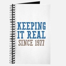 Keeping It Real Since 1977 Journal