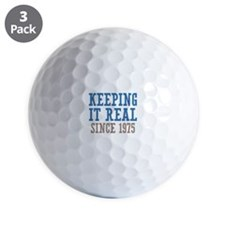 Keeping It Real Since 1975 Golf Ball