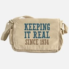 Keeping It Real Since 1974 Messenger Bag