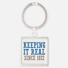 Keeping It Real Since 1972 Square Keychain
