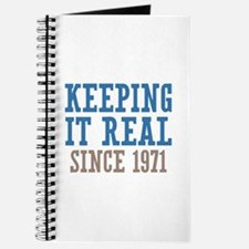Keeping It Real Since 1971 Journal