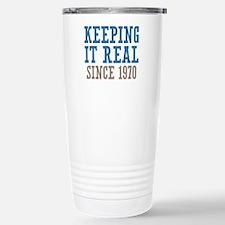 Keeping It Real Since 1970 Travel Mug