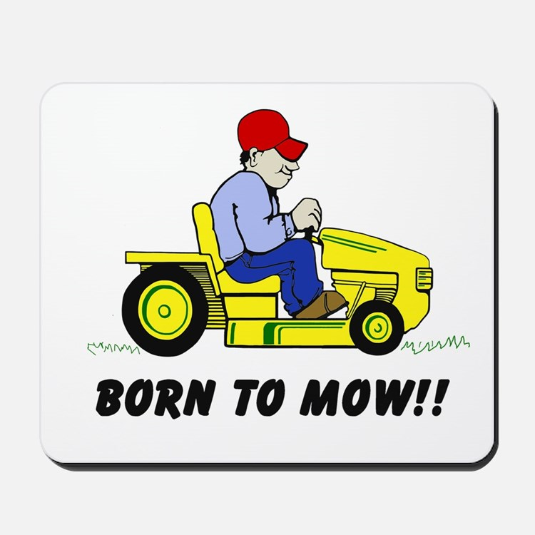 Born To Mow Mousepad