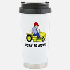 Born To Mow Travel Mug