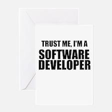 Trust Me, Im A Software Developer Greeting Card