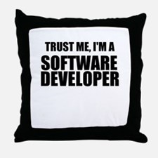 Trust Me, Im A Software Developer Throw Pillow