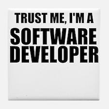 Trust Me, Im A Software Developer Tile Coaster