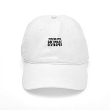 Trust Me, Im A Software Developer Baseball Baseball Cap