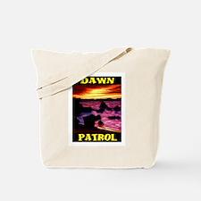 DAWN PATROL Tote Bag