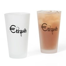 Eurotrash Grunge Drinking Glass