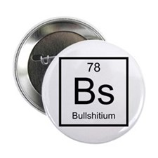"Bs Bullshitium Element 2.25"" Button"