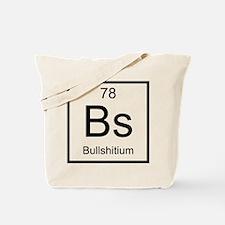 Bs Bullshitium Element Tote Bag