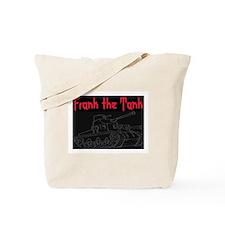 FRANK THE TANK Tote Bag