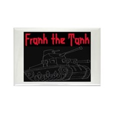 FRANK THE TANK Rectangle Magnet