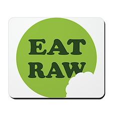 Eat Raw Mousepad