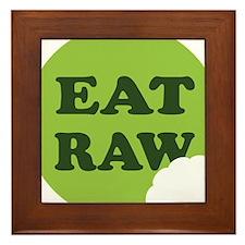 Eat Raw Framed Tile