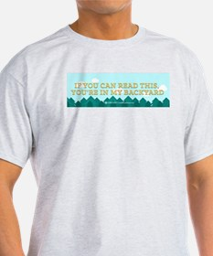 IF YOU CAN READ THIS (Forest) T-Shirt