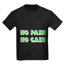 NO PAIN NO GAIN-GREEN T-Shirt
