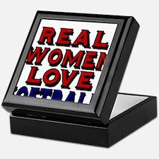 REAL WOMEN LOVE SOFTBALL Keepsake Box