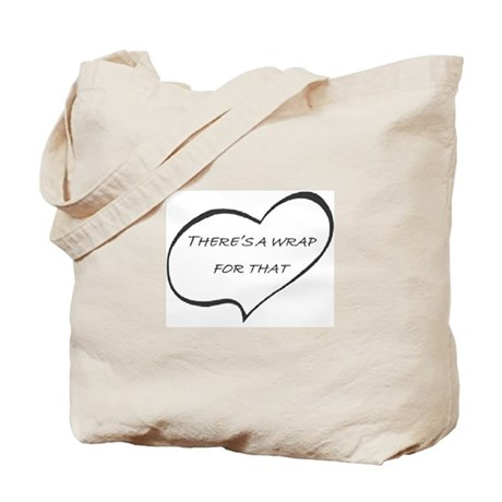 Theres a WRAP for that! Tote Bag