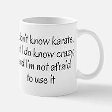I know crazy Mug