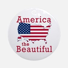 AMERICA the BEAUTIFUL Ornament (Round)