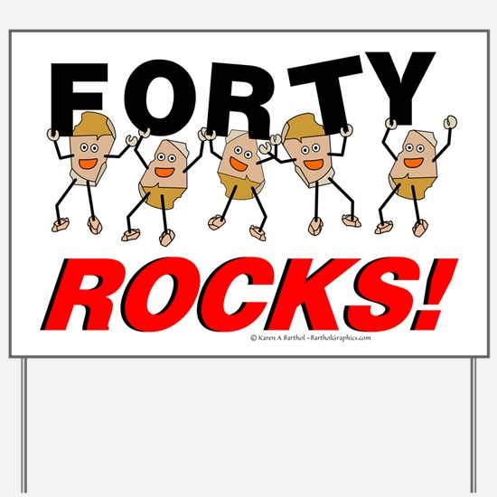 Forty Rocks Yard Sign