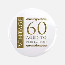 "Fancy Vintage 60th Birthday 3.5"" Button"