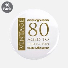 """Fancy Vintage 80th Birthday 3.5"""" Button (10 pack)"""