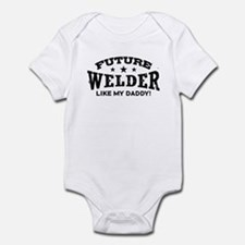 Future Welder Like My Daddy Infant Bodysuit