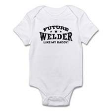 Future Welder Like My Daddy Onesie