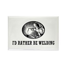 I'd Rather Be Welding Rectangle Magnet